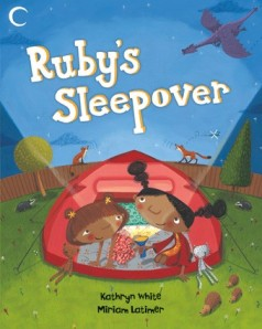 Ruby's Sleepover by Miriam Latimer and Kathryn White